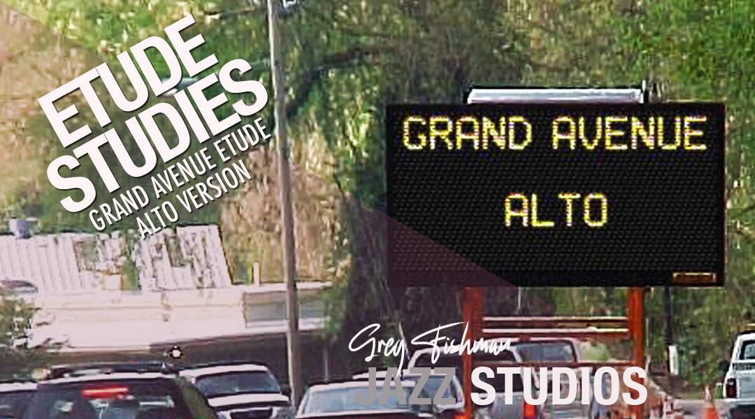 Grand Avenue Etude – Alto Version