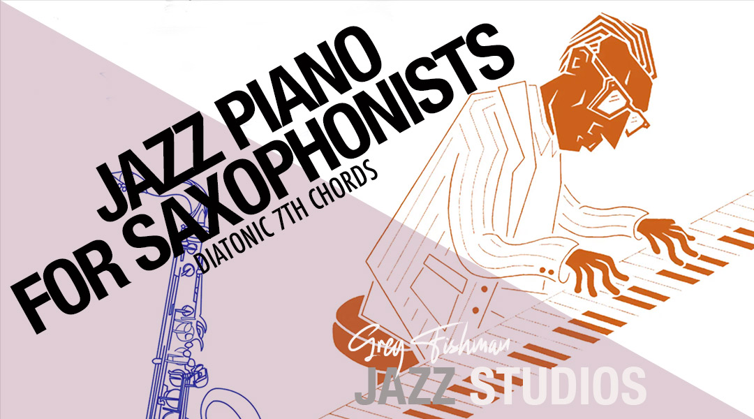 Jazz Piano for Saxophonists