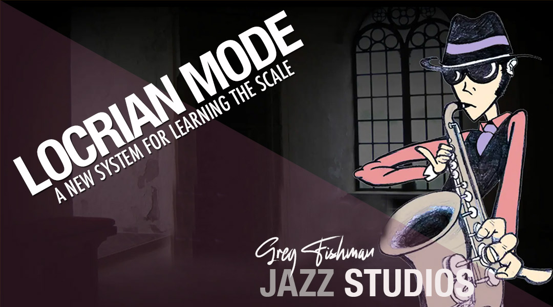 Locrian Mode – A new system for learning the scale