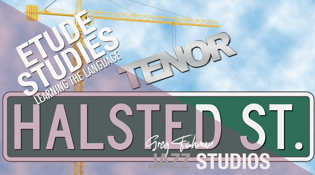 Halsted Street Etude- TENOR