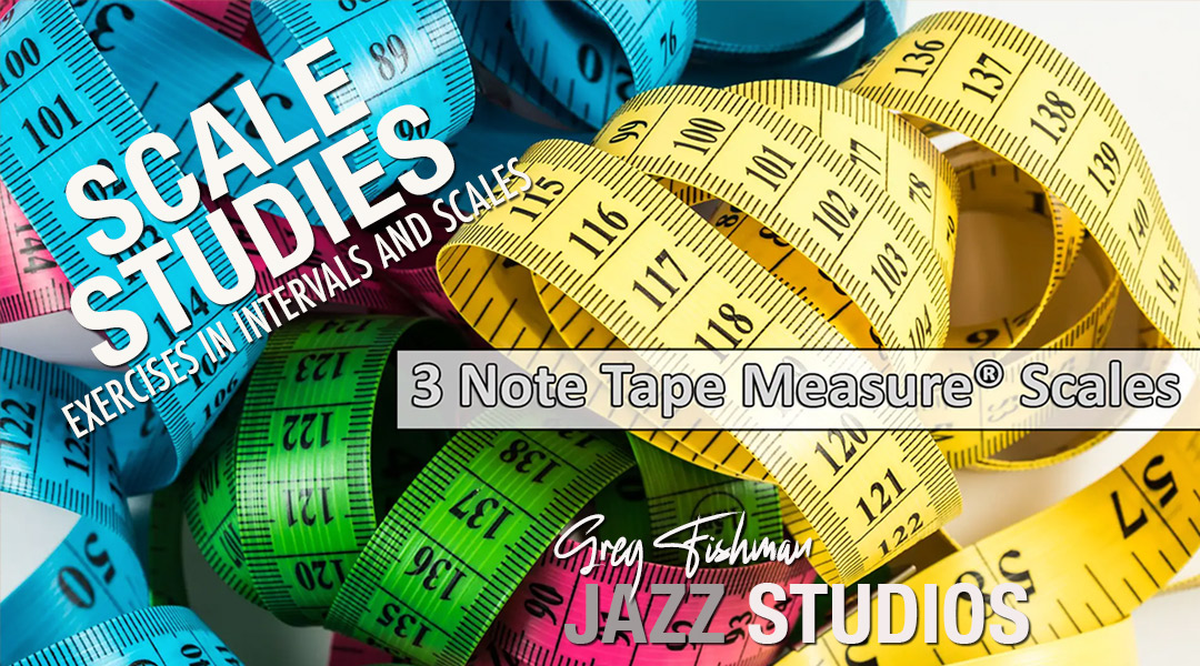 3 Note Tape Measure® Scales