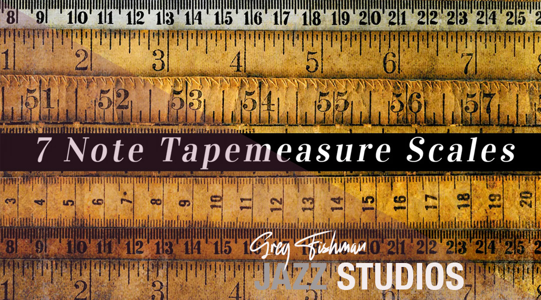 7 Note Tape Measure® Scales