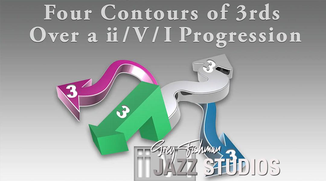 Four Contours of 3rds Over a ii / V / I Progression