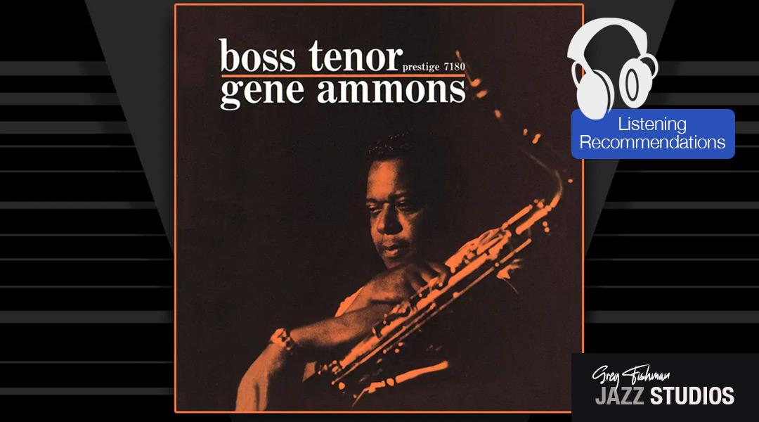 Gene Ammons – Boss Tenor