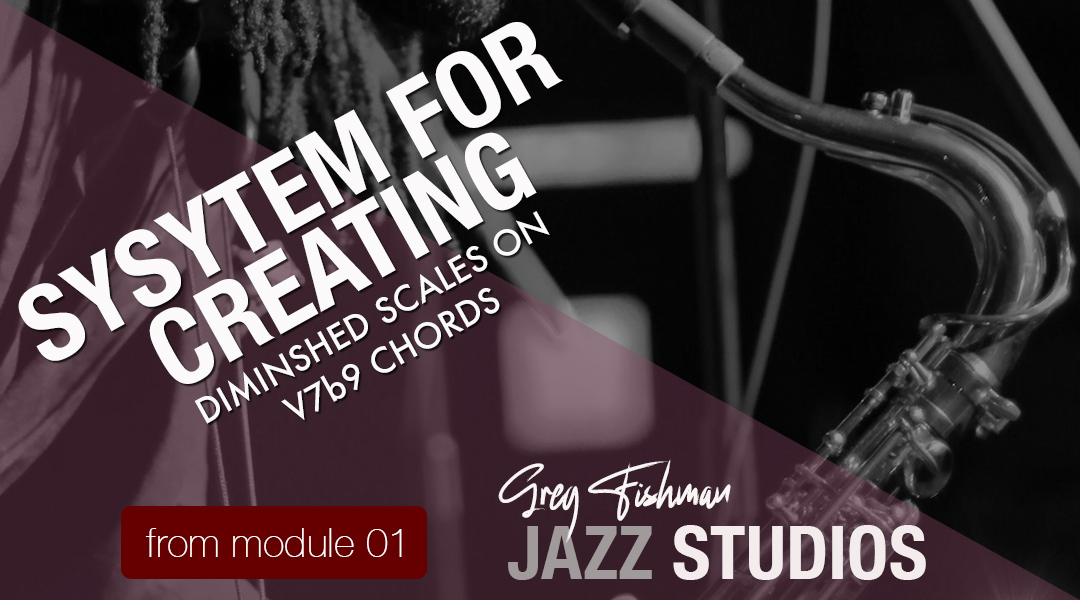 System for Creating Diminished Scales on V7b9 Chords