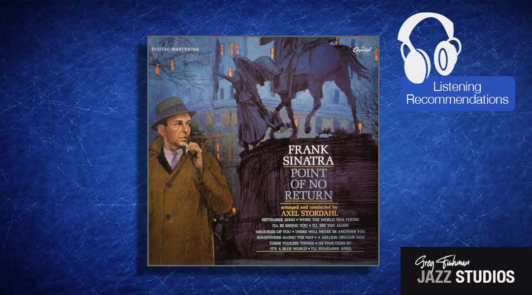 Listening Recommendation: Frank Sinatra: Point of No Return