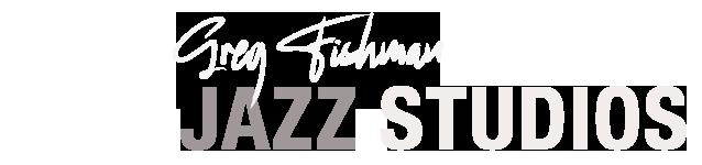 Greg Fishman Jazz Studios
