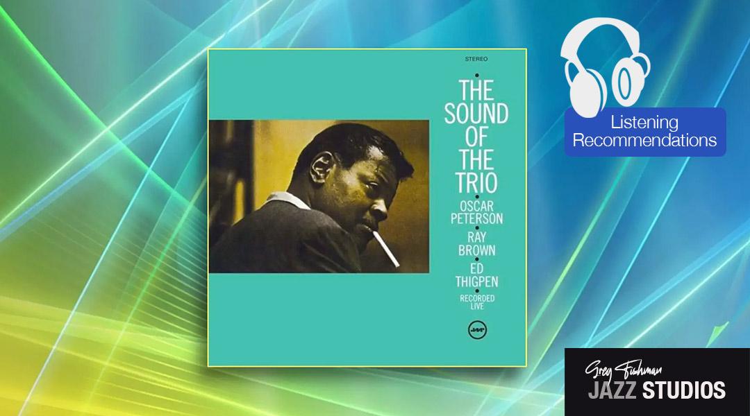 Oscar Peterson Trio: The Sound of the Trio