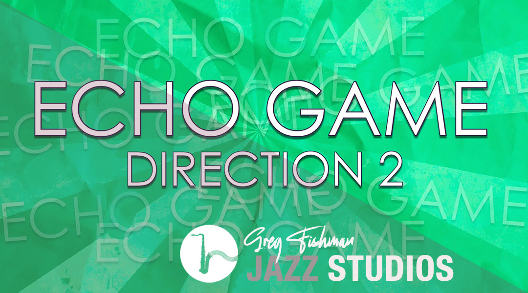 The Echo Game – 60 Chords – Direction 2