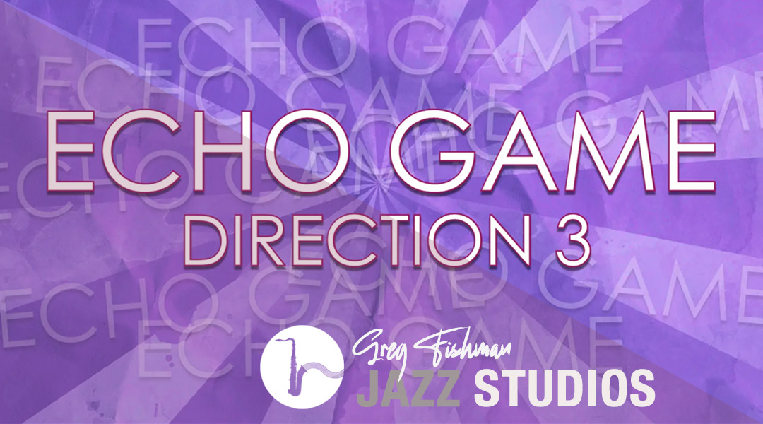 The Echo Game – 60 Chords – Direction 3