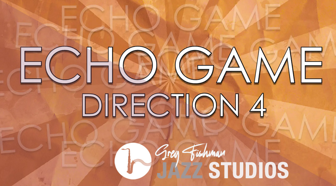 The Echo Game – 60 Chords – Direction 4
