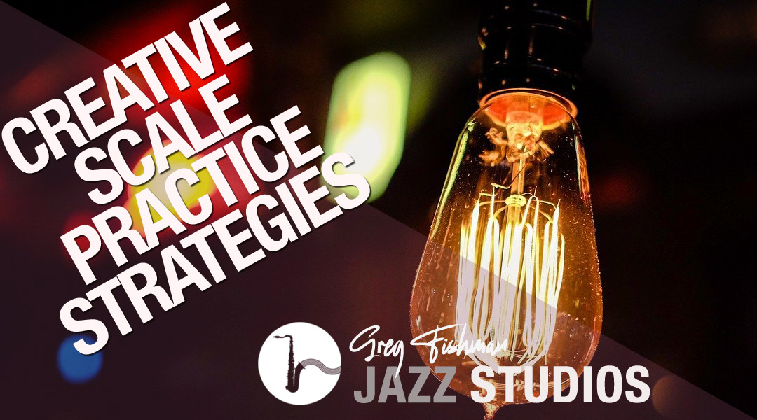Creative Scale Practice